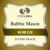 No One Else (Medium Key Performance Track With Background Vocals) [Music Download]