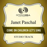 Come On Children Let's Sing (Medium Key Performance Track With Background Vocals) [Music Download]