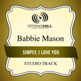 Simply, I Love You (Medium Key Performance Track Without Background Vocals) [Music Download]