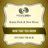 Now That You Know (Medium Key Performance Track With Background Vocals) [Music Download]