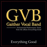 Everything Good (Low Key Performance Track Without Background Vocals) [Music Download]