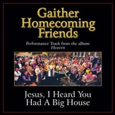Jesus, I Heard You Had a Big House [Music Download]