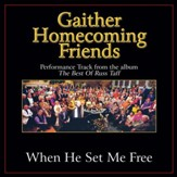 When He Set Me Free (Original Key Performance Track With Background Vocals) [Music Download]