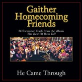 He Came Through (Original Key Performance Track With Background Vocals) [Music Download]