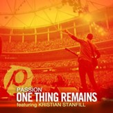 One Thing Remains (Radio Version) [feat. Kristian Stanfill] [Music Download]