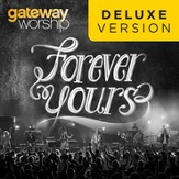 Forever Yours (Deluxe Edition) [Music Download]