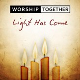 Light Has Come [Music Download]