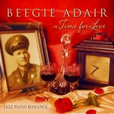 A Time for Love: Jazz Piano Romance [Music Download]
