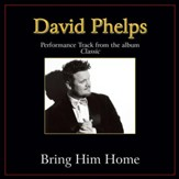 Bring Him Home (Original Key Performance Track Without Background Vocals) [Music Download]