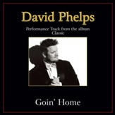 Goin' Home (Original Key Performance Track Without Background Vocals) [Music Download]