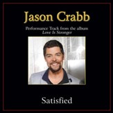 Satisfied (Original Key Performance Track with Background Vocals) [Music Download]
