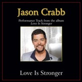 Love Is Stronger (Original Key Performance Track with Background Vocals) [Music Download]