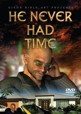 He Never had Time [Video Download]