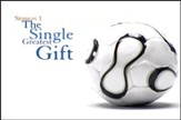 Single Greatest Gift [Video Download]