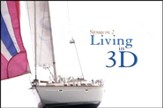 Living in 3D [Video Download]