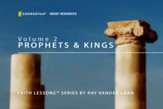 Faith Lessons on the Prophets and Kings of Israel [Video Download]