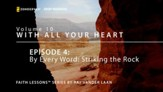 By Every Word Striking the Rock [Video Download]