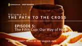The Fifth Cup Our Way of Hope [Video Download]