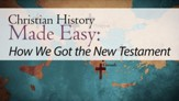 How We Got the New Testament [Video Download]