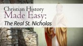 The Real St. Nicholas [Video Download]