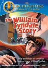 Torchlighters: William Tyndale [Video Download]