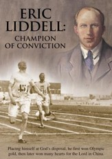 Eric Liddell: Champion of Conviction [Video Download]