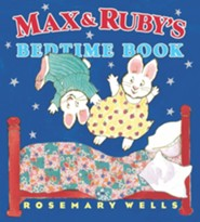 Max and Ruby's Bedtime Book  -     By: Rosemary Wells