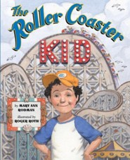 The Roller Coaster Kid  -     By: Mary Ann Rodman     Illustrated By: Roger Roth