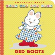 Red Boots  -     By: Rosemary Wells