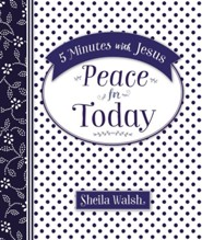 Peace for Today: 5 Minutes with Jesus