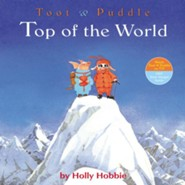 Toot & Puddle: Top of The World  -     By: Holly Hobbie