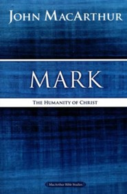 Mark, MacArthur Bible Studies