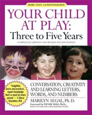 Your Child at Play: Three to Five Years  -     By: Marilyn Segal Ph.D.
