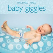 Beautiful Baby: Giggles  -     By: Rachael Hale