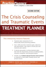 The Crisis Counseling and Traumatic Events Treatment Planner  -     By: Tammi D. Kolski, Arthur E. Jongsma, Rick A. Myer