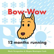 Bow-Wow 12 Months Running  -     By: Mark Newgarden