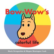 Bow-Wow's Colorful Life