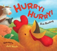 Hurry! Hurry!  -     By: Eve Bunting