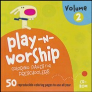 Play-n-Worship Coloring Pages for Preschoolers, Volume 2 on CD-ROM