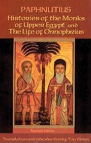 Histories of the Monks of Upper Egypt and the Life of Onnophrius (Rev)