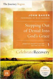 Stepping Out of Denial into God's Grace Participant's Guide 1,