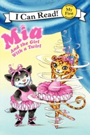 Mia and the Girl with a Twirl  -     By: Robin Farley     Illustrated By: Olga Ivanov, Aleksey Ivanov