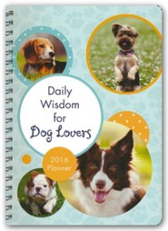 2016 Planner - Daily Wisdom for Dog Lovers