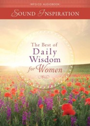 The Best of Daily Wisdom for Women - unabridged audiobook on MP3-CD