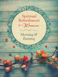 Spiritual Refreshment for Women Morning & Evening