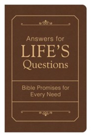 Answers for Life's Questions Bible Promises For Every Need