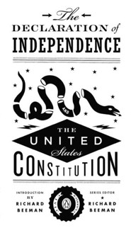 The Declaration of Independence and The U.S. Constitution and Amendments