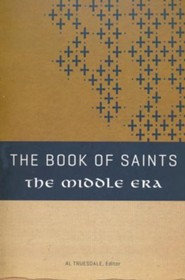 The Book Of Saints: The Middle Era