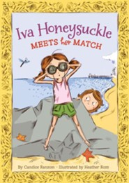 Iva Honeysuckle Meets Her Match  -     By: Candice Ransom     Illustrated By: Heather Ross
