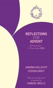 Reflections for Advent 2016: 28 November - 24 December 2016